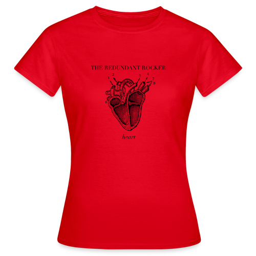 The Redundant Rocker - Heart (Girls)  - Women's T-Shirt