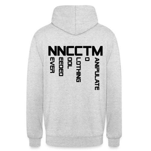 Never Needed Cool Clothing To Manipulate - Black | Hoodie - Unisex Hoodie