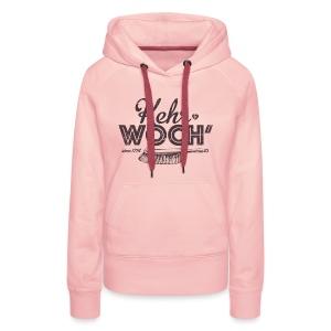 Kehrwoch - Mädle - Frauen Premium Hoodie
