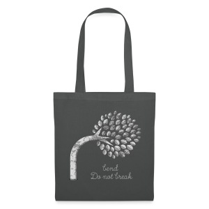 Bend and do not Break Tragetasche, Tote Bag - Tote Bag