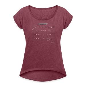 je suis le crayon.. - T-shirt à manches retroussées Femme
