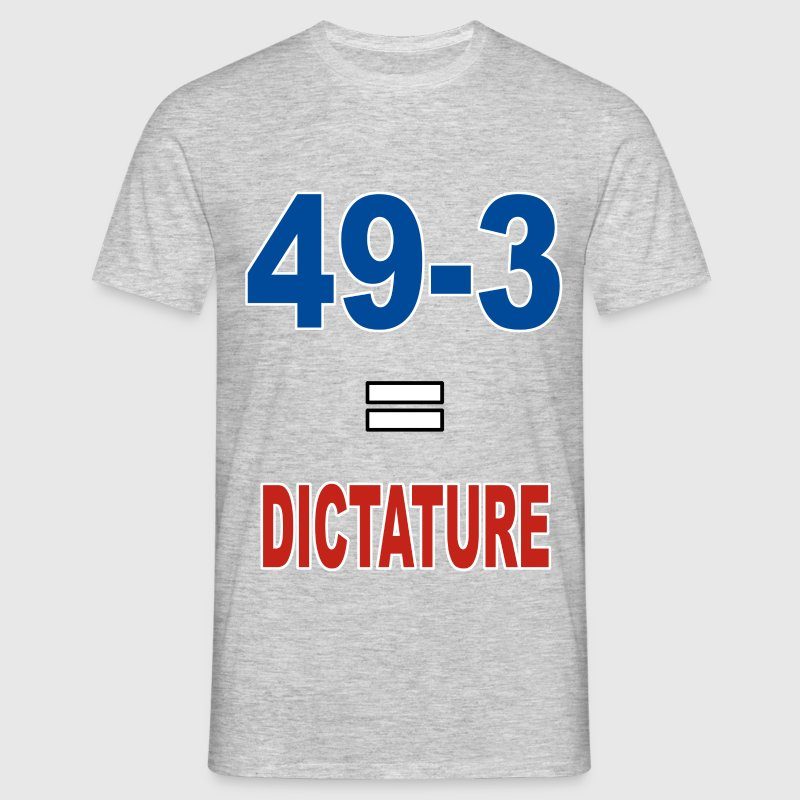 49-3 = Dictature Tee shirts - T-shirt Homme