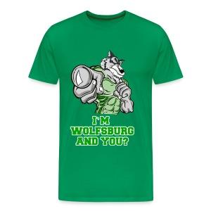 I`M WOLFSBURG AND YOU? - Männer Premium T-Shirt