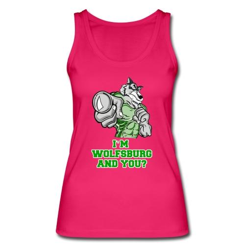 I`M WOLFSBURG AND YOU?  - Frauen Bio Tank Top von Stanley & Stella