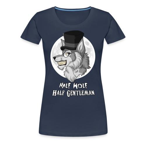 Half Wolf Half Gentleman - Women's Premium T-Shirt - Koszulka damska Premium