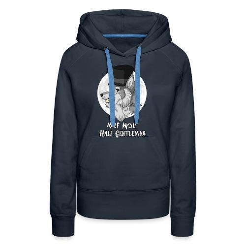 Half Wolf Half Gentleman - Women's Premium Hoodie - Bluza damska Premium z kapturem