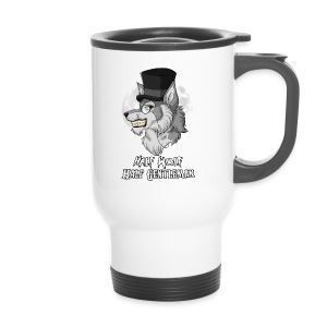 Half Wolf Half Gentleman - Thermal Mug - Kubek termiczny