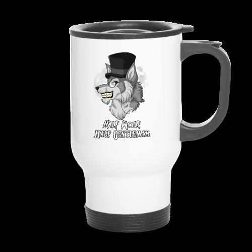 Half Wolf Half Gentleman - Thermal Mug - Travel Mug