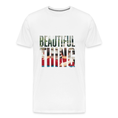 Beautiful Thing - Men's Premium T-Shirt