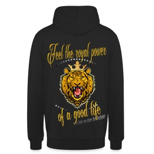 Kapuzenpullover Unisex - FEEL THE ROYAL POWER OF A GOOD LIFE - Unisex Hoodie