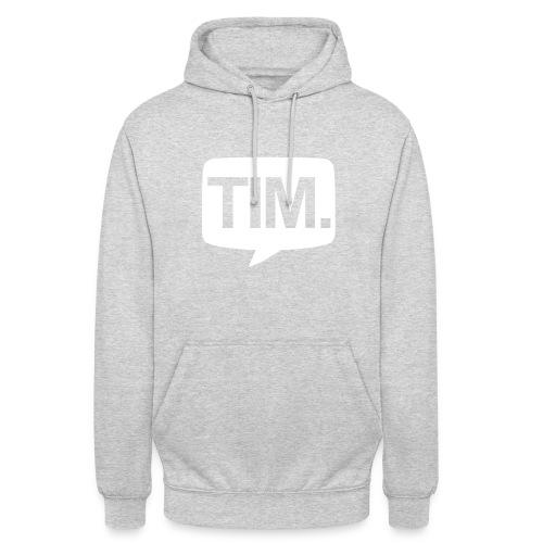 TIM. Hoodie - Hoodie unisex