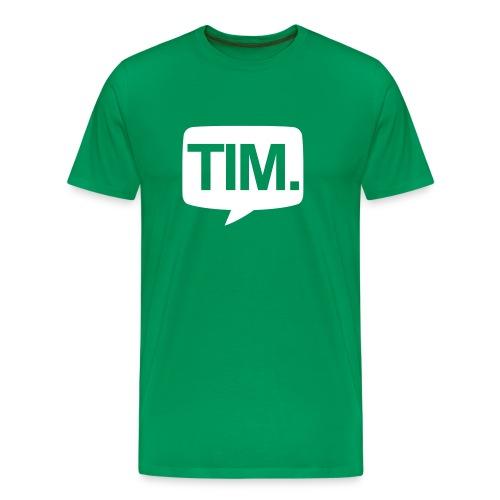 TIM. T-Shirt (MEN) - Mannen Premium T-shirt