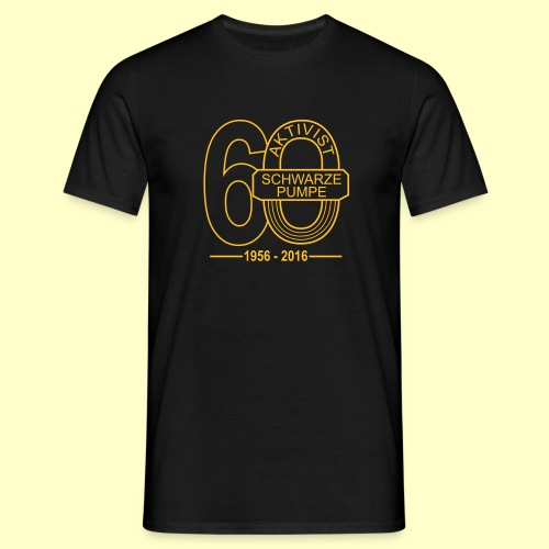 Fan-T-Shirt 60 Jahre Aktivist Schwarze Pumpe - Männer T-Shirt