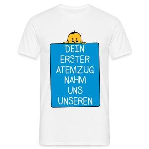 Dein 1. Atemzug - Junge T-Shirts - Männer T-Shirt