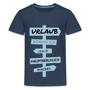 Urlaub T-Shirts - Teenager Premium T-Shirt