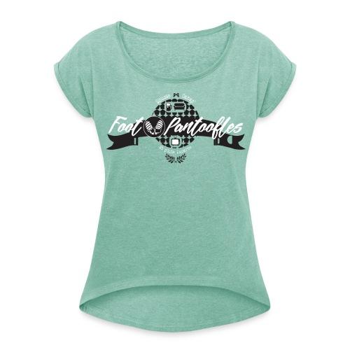 T-shirt FOOT PANTOOFLES Ed.limitée - T-shirt à manches retroussées Femme