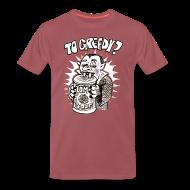 T-Shirts ~ Männer Premium T-Shirt ~ too greedy?