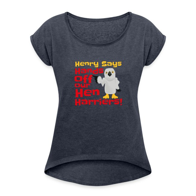 BAWC Henry Says Womens Rolled Up Sleeve T Shirt