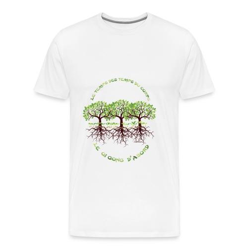 T-shirt homme le Qi Gong d'abord - T-shirt Premium Homme