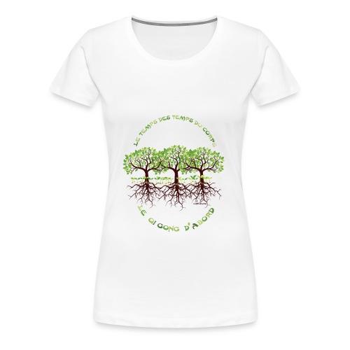 T-Shirt femme le Qi Gong d'Abord - T-shirt Premium Femme
