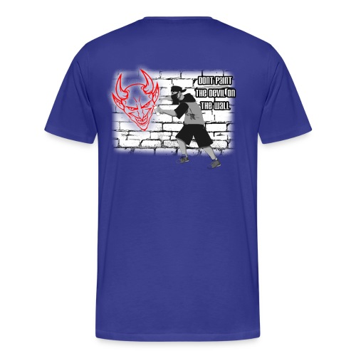 Sprayer Dont paint the Devil on the Wall - Männer Premium T-Shirt