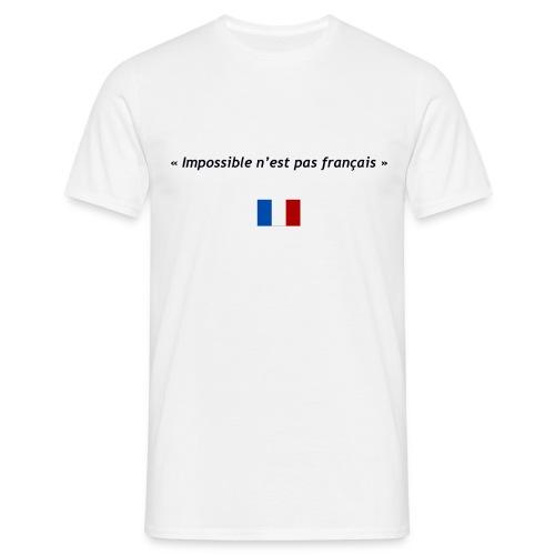 Impossible n'est pas français - T-shirt Homme