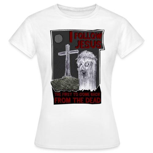 I FOLLOW JESUS  - Frauen T-Shirt