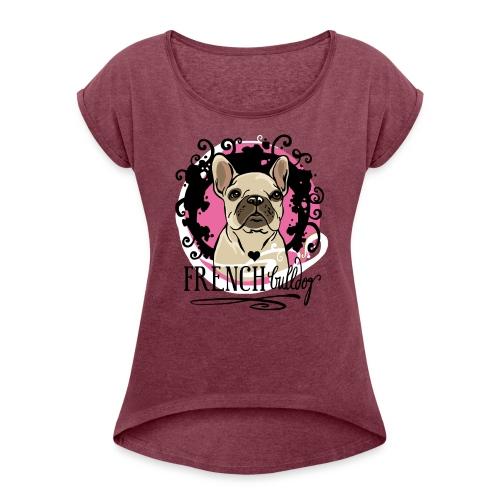 Pink Bulldog - Frauen T-Shirt mit gerollten Ärmeln