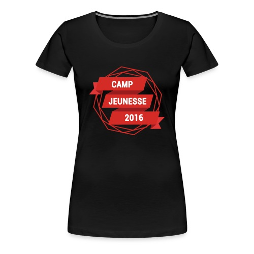 TSHIRT - CAMP 2016 (FEMME) - T-shirt Premium Femme