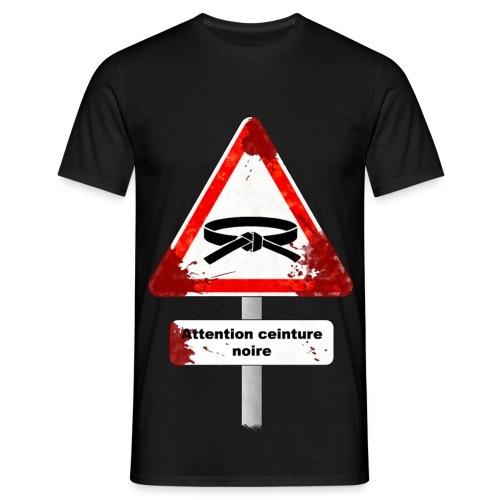 Attention ceinture noire (homme) - T-shirt Homme