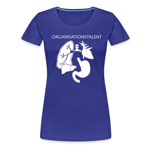 Frauen Premium T-Shirt Organisationstalent - Frauen Premium T-Shirt