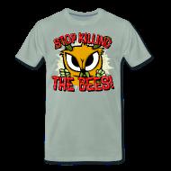 T-Shirts ~ Männer Premium T-Shirt ~ stop killing the bees!