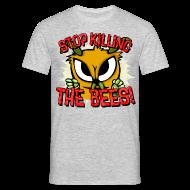 T-Shirts ~ Männer T-Shirt ~ stop killing the bees!