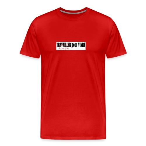 aimer pour vivre - T-shirt Premium Homme
