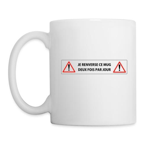 je renverse ce mug  - Mug blanc