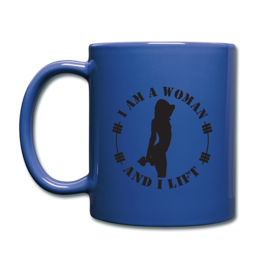 I am a woman and I lift official design - Full Colour Mug