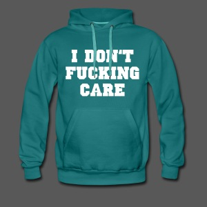 I don't fucking care - Männer Premium Hoodie