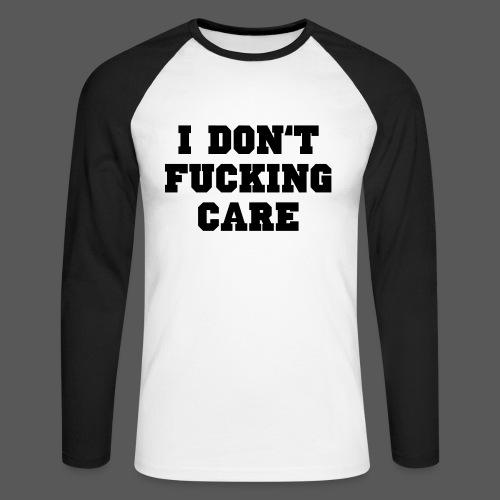 I don't fucking care - Männer Baseballshirt langarm