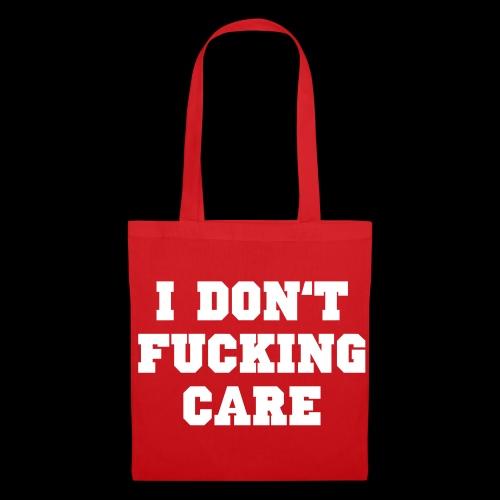 I don't fucking care - Stoffbeutel