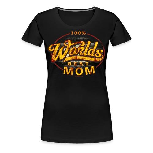 MTD - 100 Prozent worlds best mom - Mama - RAHMENLOS Geburtstag Geschenk - Frauen Premium T-Shirt