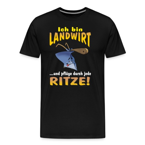 HW - Ich bin Landwirt und pflüge durch jede Ritze - Arbeit - Job - Berufe - RAHMENLOS Geburtstag Ge - Männer Premium T-Shirt
