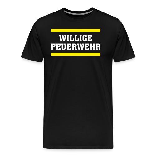 FWD - Willige Feuerwehr - PROVOKATIVE MOTIVE - RAHMENLOS Geburtstag Geschenk - Männer Premium T-Shirt