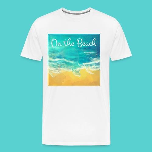 On the Beach - T-shirt Premium Homme