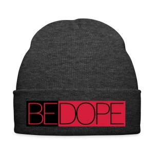 BE DOPE!! - Winter Hat