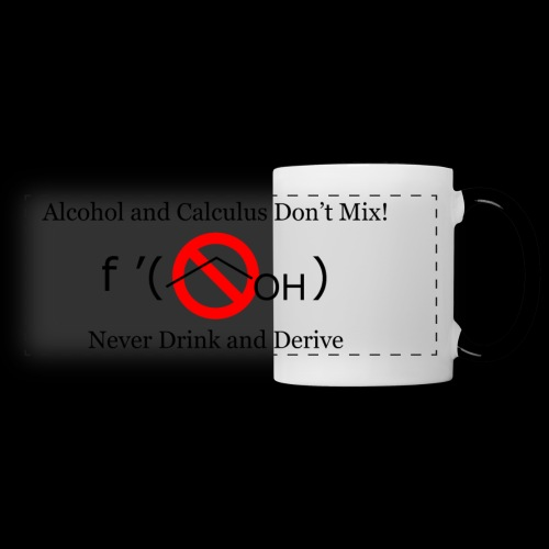 Never Drink and Derive Mug - Panoramic Mug