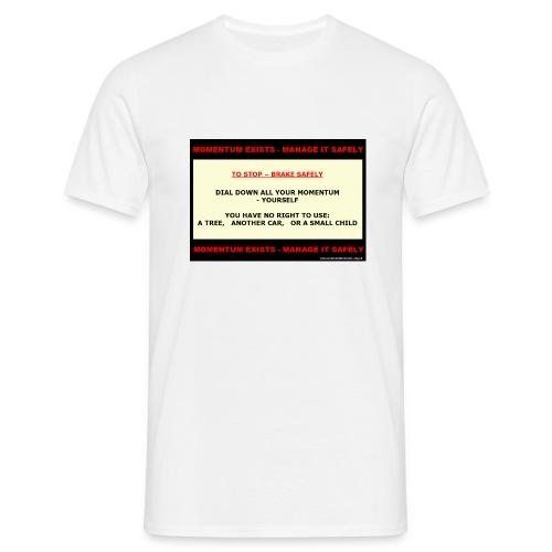 Brake Safely - Mens T-Shirt - Men's T-Shirt