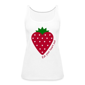 Eat Your Heart Out - Vrouwen Premium tank top