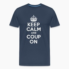 KEEP CALM and COUP ON