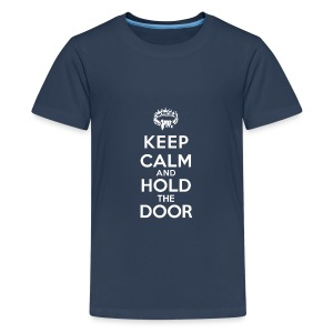 Keep calm and hold the door - T-shirt Premium Ado
