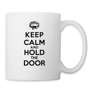 Keep calm and hold the door - Tasse